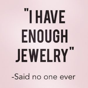 i-have-enough-jewellery